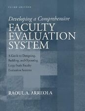 Developing a Comprehensive Faculty Evaluation System: A Guide to Designing, Buil