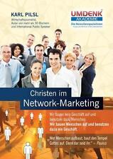 Christen im Network-Marketing von Karl Pilsl (2013, Taschenbuch) *NEU*