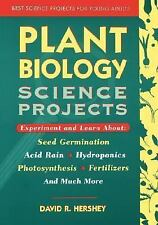 Best Science Projects for Young Adults: Plant Biology Science Projects 4 by...
