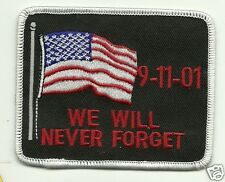 Remember 9-11 We Will Never Forget  PATCH e