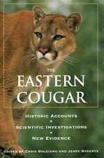 Eastern Cougar: Historic Accounts, Scientific Investigations, New Evid-ExLibrary