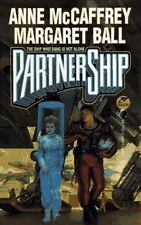 PartnerShip: The Ship Who Sang is Not Alone Anne McCaffrey, Margaret Ball Mass
