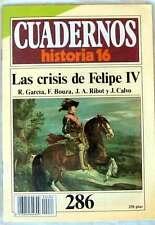 CUADERNOS HISTORIA 16 - Nº 286 - LAS CRISIS DE FELIPE IV- VER ÍNDICE