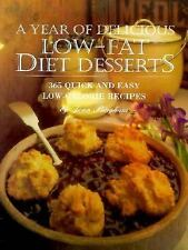 A Year of Delicious Low-Fat Diet Desserts: 365 Quick and Easy Low-Calo-ExLibrary