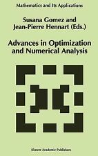 Mathematics and Its Applications Ser.: Advances in Optimization and Numerical...