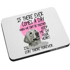 Beegeetees Golden Retriever - If There Ever Comes A Day... Mouse Pad GoldIf-MP