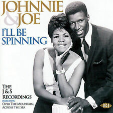 I'll Be Spinning: The J&S Recordings by Johnnie & Joe (CD, Oct-2006, Ace...