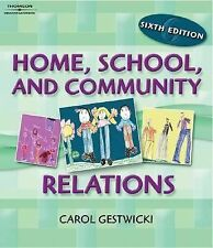 Home, School, and Community Relations by Carol Gestwicki (2006, Paperback,...