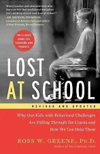 Lost at School : Why Our Kids with Behavioral Challenges Are Falling Through...