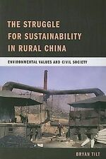 The Struggle for Sustainability in Rural China: Environmental Values and Civil S