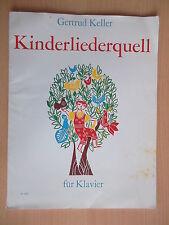 Keller,Gertrud.Kinderliedquell für Klavier/Liederbuch Noten Texte