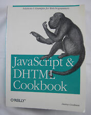 JavaScript and DHTML : Solutions and Examples for Web Programmers by Danny...