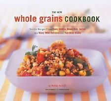Robin Asbell - New Whole Grains Cookbook (2012) - Used - Trade Paper (Paper