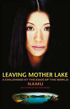 Leaving Mother Lake: A Girlhood at the edge of the World,ACCEPTABLE Book