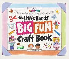 Little Hands Big Fun Craft Book-Creative Fun for 2-to 6-Year-Olds, Paperback VGC