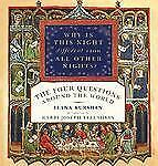 """Why Is This Night Different from All Other Nights?: """"The Four Question-ExLibrary"""