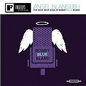 """Bobby """"Blue"""" Bland - Angel in Anguish (The Deep, Deep Soul of Bobby Blue..."""