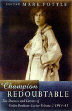 Champion Redoubtable : The Diaries and Letters of Violet Bonham Carter-ExLibrary