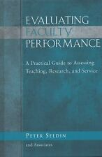 Evaluating Faculty Performance: A Practical Guide to Assessing Teachin-ExLibrary