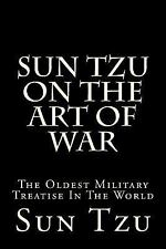 Sun Tzu on the Art of War : The Oldest Military Treatise in the World by Sun...