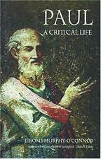 Paul: A Critical Life by Murphy-O'Connor, Jerome