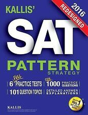 KALLIS' Redesigned SAT Pattern Strategy + 6 Full Length Practice Tests...