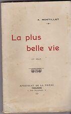 LA PLUS BELLE VIE    A. MONTILLET   1927