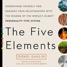 The Five Elements Understand Yourself  Enhance Relationships Dondi Dahlin PB