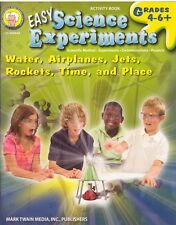 Easy Science Experiments Activity Book Grades 4-6 Water Planes Jets Rockets Time