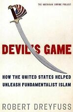 Devil's Game: How the United States Helped Unleash Fundamentalist Isla-ExLibrary