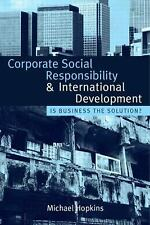 Corporate Social Responsibility and International Development: Is Busi-ExLibrary