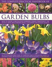The Complete Practical Handbook of Garden Bulbs: How to create a spect-ExLibrary