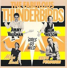 The Fabulous Thunderbirds [Girls Go Wild] [Remaster] by The Fabulous...