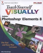 Teach Yourself Visually Photoshop Elements 8 Mike Wooldridge Paperback