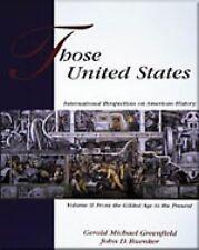 Those United States: International Perspectives on American History, Volume II (