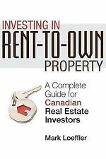 Investing in Rent-to-Own Property: A Complete Guide for Canadian Real Estate Inv