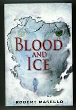 Blood and Ice by Robert Masello (first edition)- High Grade