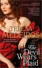 BUY 2 GET 1 FREE The Devil Wears Plaid by Teresa Medeiros (2010, Paperback)