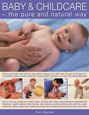 Baby and Childcare: Raising Your Baby and Child the Way Nature Intended, from Bi