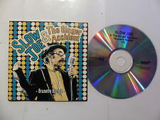 CDr  single promo SLOW JOE & THE GINGER ACCIDENT Brunette blonde