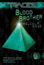 Blood Brother (Traces), Rose, Malcolm, Good Condition, Book