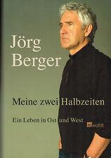 Jörg Berger, Meine 2 Halbzeiten, Fußball-Trainer v DDR Nationalelf z Bundesliga