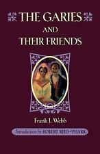 GARIES AND THEIR FRIENDS - NEW PAPERBACK BOOK