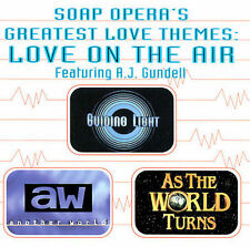 A.J. Gundell, Various Artists: Soap Opera's Greatest Love Themes: Love on the Ai