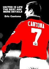 ERIC CANTONA UNITED INSPIRATIONAL QUOTE POSTER / PRINT / PICTURE