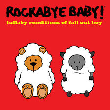 Rockabye Baby - Lullaby Renditions of Fall Out Boy [New CD]