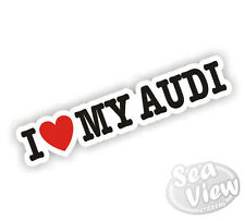 I Heart Love My Audi Sticker Car Decal TT A1 A3 A4 A6 S3 Q3 Q5 Q7 Exterior