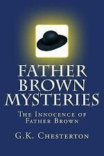 Father Brown Mysteries the Innocence of Father Brown : The Complete and...