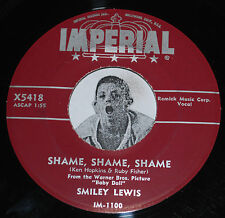 R&B 45~SMILEY LEWIS~Shame Shame Shame/ No No~Imperial CLEAN VINYL 7""