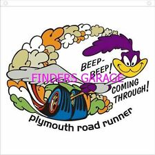 """Plymouth Road Runner """"Beep Beep Coming Through"""" DECAL/STICKER"""